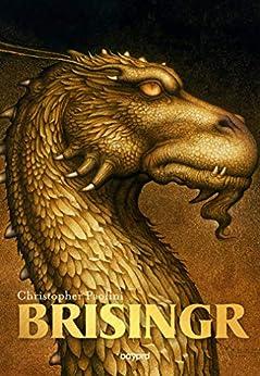 Eragon, Tome 03 : Brisingr (French Edition) van [Christopher Paolini, Daniele Laruelle]