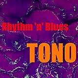 Tono Rhythm 'n' Blues