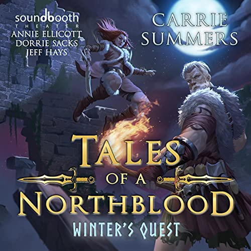 Tales of a Northblood: Winter's Quest: A LitRPG Saga Audiobook By Carrie Summers cover art