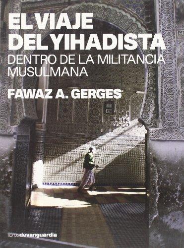 Viaje Del Yihadista, El - Dentro De La Milicia Musulmana (Libros De Vanguardia)