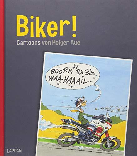 Biker!: Cartoons von Holger Aue