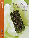 Perles et paillettes brodées - Créations à l'aiguille