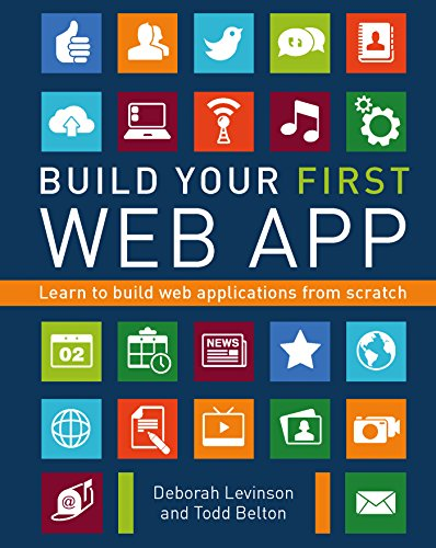 Build Your First Web App: Learn to Build Web Applications from Scratch (English Edition)