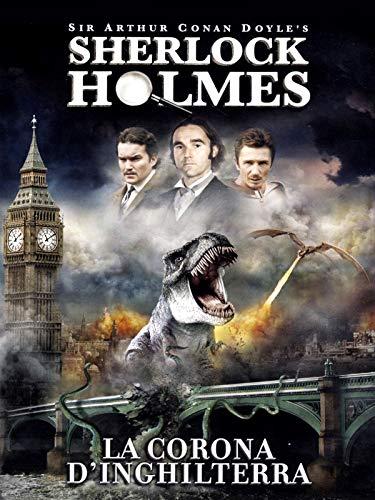 Sherlock Holmes e La Corona d'Inghilterra