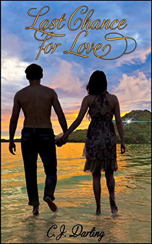 Book: Last Chance For Love by CJ Darling
