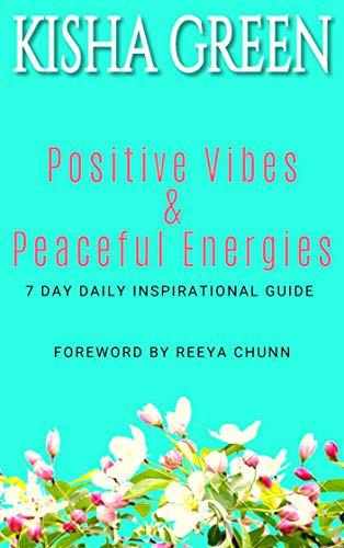 Positive Vibes & Peaceful Energies
