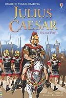 Julius Caesar (Usborne Young Reading, Series 3)