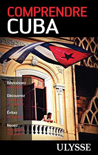Comprendre Cuba 2e édition