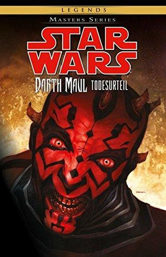 Star Wars Masters: Bd. 16: Darth Maul - Todesurteil