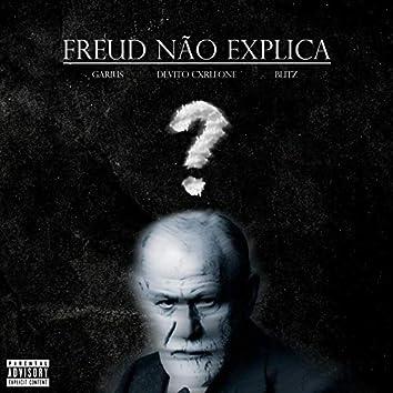 Freud Não Explica (feat. Garius & DeVito Cxrleone)
