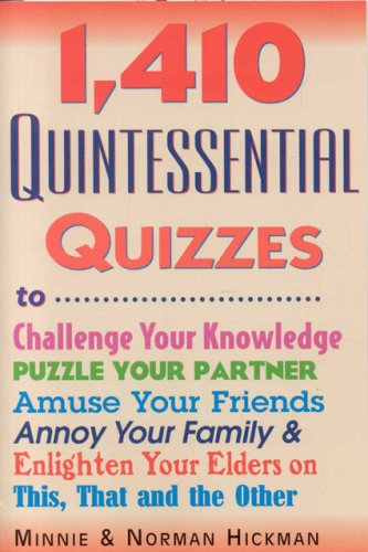 Compare Textbook Prices for 1410 Quintessential Quizzes,Revised and Updated  ISBN 9780884864264 by Hickman, Minnie,Hickman, Norman