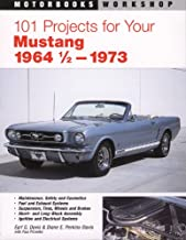 101 Projects for Your 1964 1/2-1973 Mustang (Motorbooks Workshop)