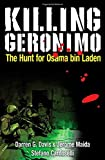 Image of Killing Geronimo: The Hunt for Osama bin Laden