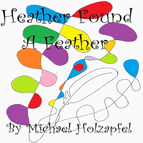 Couverture de Heather Found a Feather