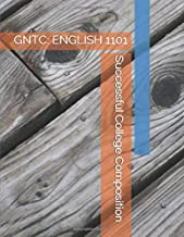 Successful College Composition: GNTC: ENGLISH 1101