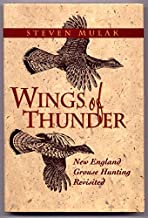 Wings of Thunder: New England Grouse Shooting Revisited