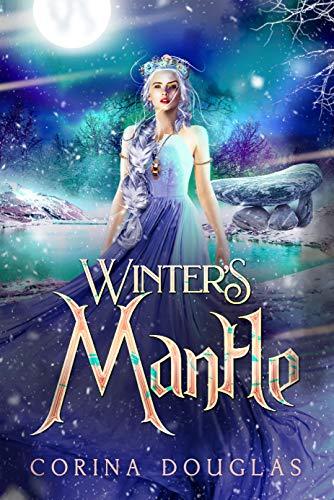 Winter's Mantle: (Daughter of Winter, Book 2)