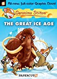 Geronimo Stilton Vol. 5: The Great Ice Age Preview (English Edition)