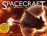 Spacecraft of the First World War: A Compendium of Fighting Vessels of the Great Powers