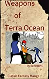 Weapons of Terra Ocean Vol 31: Dororo's ultimate explosion! (Weapons of Terra Ocean Manga Comic Edition Book 15) (English Edition)