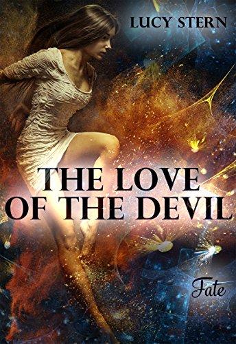 The Love of the Devil: Fate (Devil-Reihe...