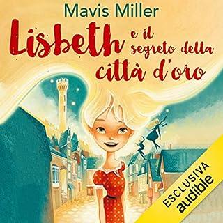 Lisbeth e il segreto della città d'oro copertina