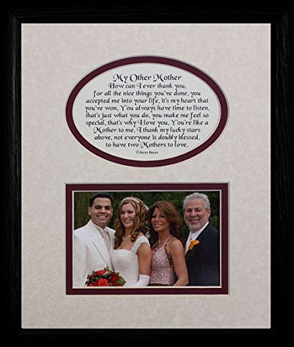 8x10 MY OTHER MOTHER Picture & Poetry Photo Gift Frame ~ Cream/Burgundy Mat with BLACK Frame ~ Heartfelt Keepsake Picture Frame for a Mother in Law, Stepmother for Christmas, Birthday or Wedding
