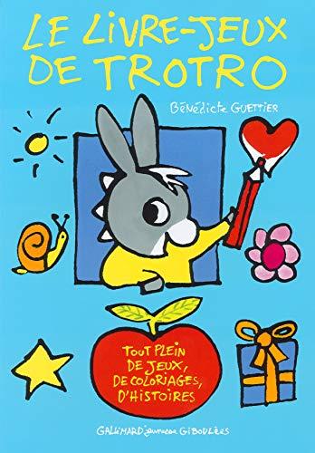 Le livre-jeux de Trotro - De 3 à 5 ans