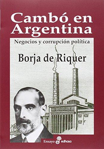 Camb¢ en Argentina (Ensayo histórico)