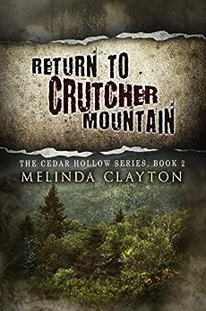 Return to Crutcher Mountain (Cedar Hollow Series Book 2) by [Melinda Clayton]