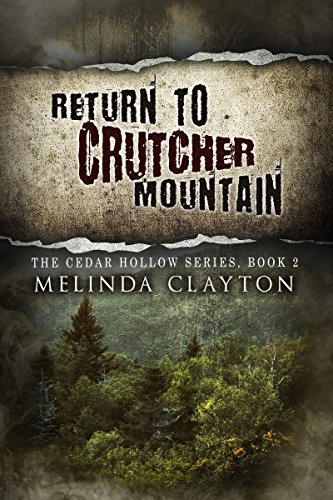 Book: Return to Crutcher Mountain by Melinda Clayton