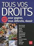 Tous vos Droits - Pour gagner, vous défendre, réussir - Prat Editions - 26/08/2010