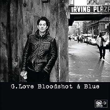 Bloodshot And Blue