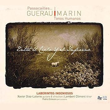 Guerau & Marín: Entre el cielo y el infierno