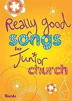 Really Good Songs for Junior Church