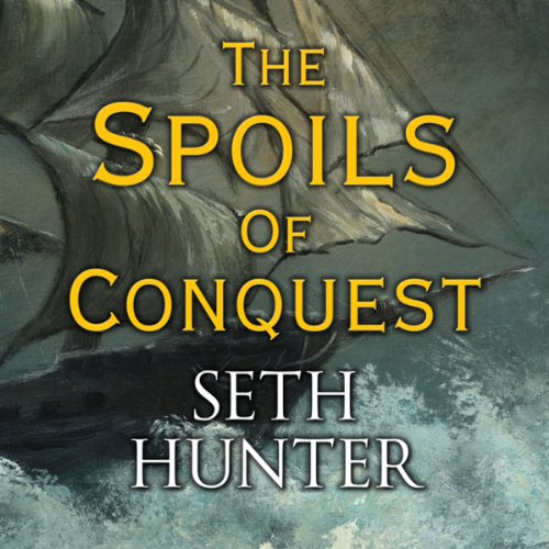 The Spoils of Conquest audiobook cover art