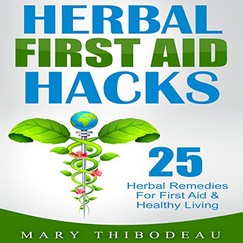 Herbal First Aid Hacks audiobook cover art