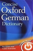 Concise Oxford German Dictionary: German-english / English-german
