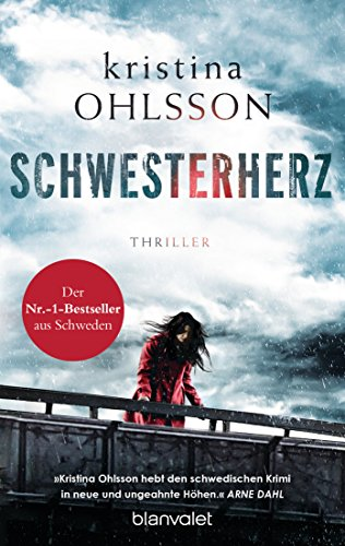Schwesterherz: Thriller (Martin Benner 1)