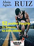 52 positive thoughts To Become An Elite Athlete (English Edition)