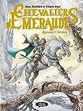 Les Chevaliers d'Emeraude - Episode 1 Wellan - Michel Lafon - 23/11/2017