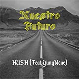 Nuestro Futuro (feat. Yung Nene)