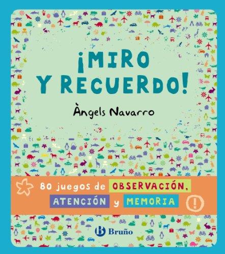 ¡Miro y recuerdo! 80 juegos de observación, atención y memoria (Castellano - A Partir De 8 Años - Libros Didácticos - Otros Libros)