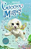 Paddy il cagnolino. Cuccioli magici (Vol. 3)