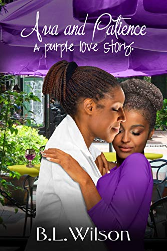 Book: Ava and Patience - a purple love story by B.L. Wilson