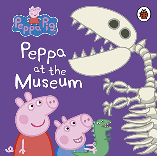 Peppa Pig: Peppa at the Museum Board book