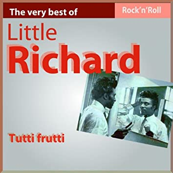 The Very Best of Little Richard: Tutti Frutti (Greatest Hits)