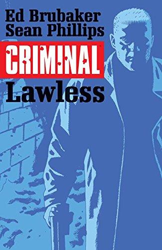 Criminal Volume 2: Lawless (Criminal Volume 1 Coward)