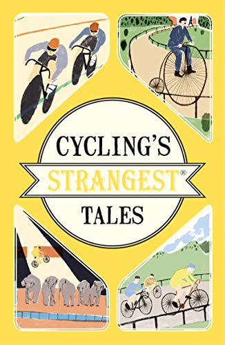 Spragg, I: Cyclings Strangest Tales