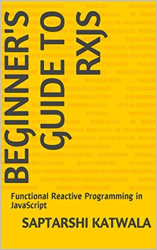 Beginner's Guide to RxJS: Functional Reactive Programming in JavaScript